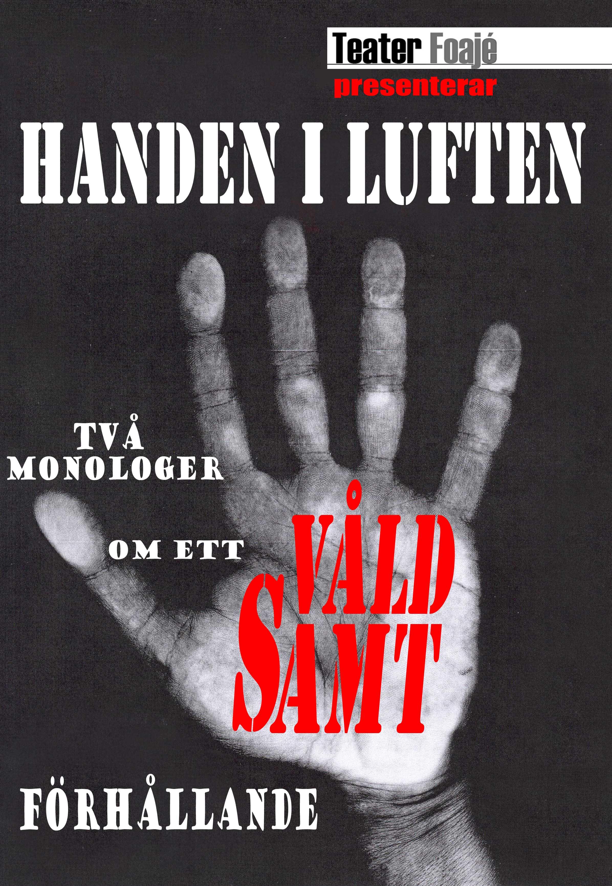 Handen Luften. Affisch
